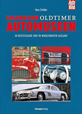 Buchcover: Faszination Oldtimer Automuseen.
