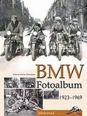 Buchcover: BMW Fotoalbum 1923-1969