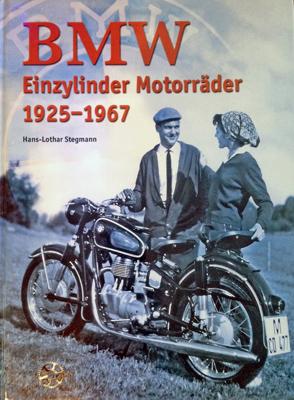 Buchcover: BMW Einzylinder Motorräder 1925-1967