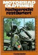 Buchcover: MOTORRAD-OLDTIMER FACHGERECHT RESTAURIERT