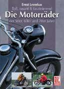 Buchcover: Die Motorräder der 50er, 60er und 70er Jahre