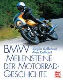 Buchcover: BMW MEILENSTEINE DER MOTORRADGESCHICHTE