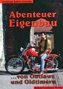 Buchcover: Abenteuer Eigenbau - von Outlaws und Oldtimern