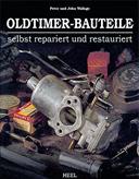 Buchcover: Oldtimer-Bauteile selbst repariert und restauriert