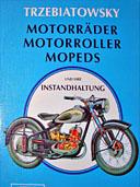 Buchcover: MOTORRÄDER, Motorroller, Mopeds und ihre Instandhaltung