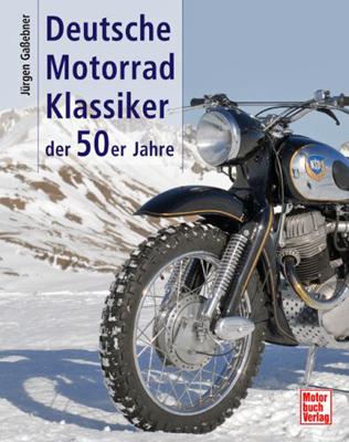 Buchcover: DEUTSCHE MOTORRADKLASSIKER DER 50er JAHRE