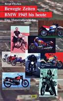 Buchcover: BEWEGTE ZEITEN - BMW 1945 BIS HEUTE